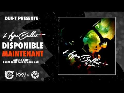 Dus-T Feat. Ndx - Bénéfiss' ( Hype Bullet II Mixtape)