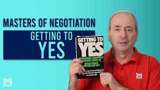 Getting to Yes - Masters of Negotiation