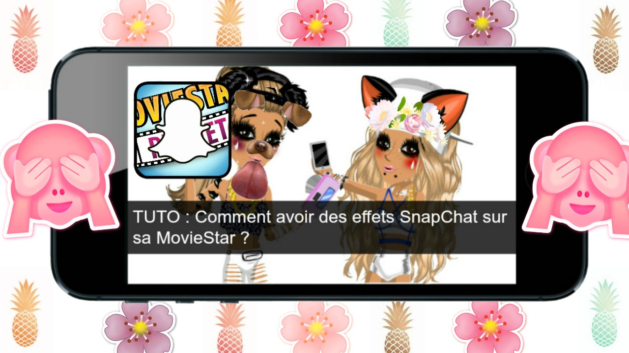 tuto  comment mettre des effets snapchats sur sa moviestar