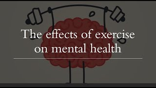The effects of exeŗcise on mental illness
