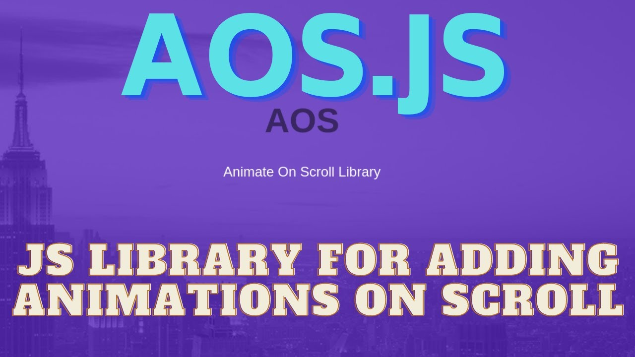 Animate On Scroll Webpage Using JavaScript - AOS Library