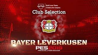 PES 2019 - Bayer 04 Leverkusen Club Selection/myClub Featured Players Trailer
