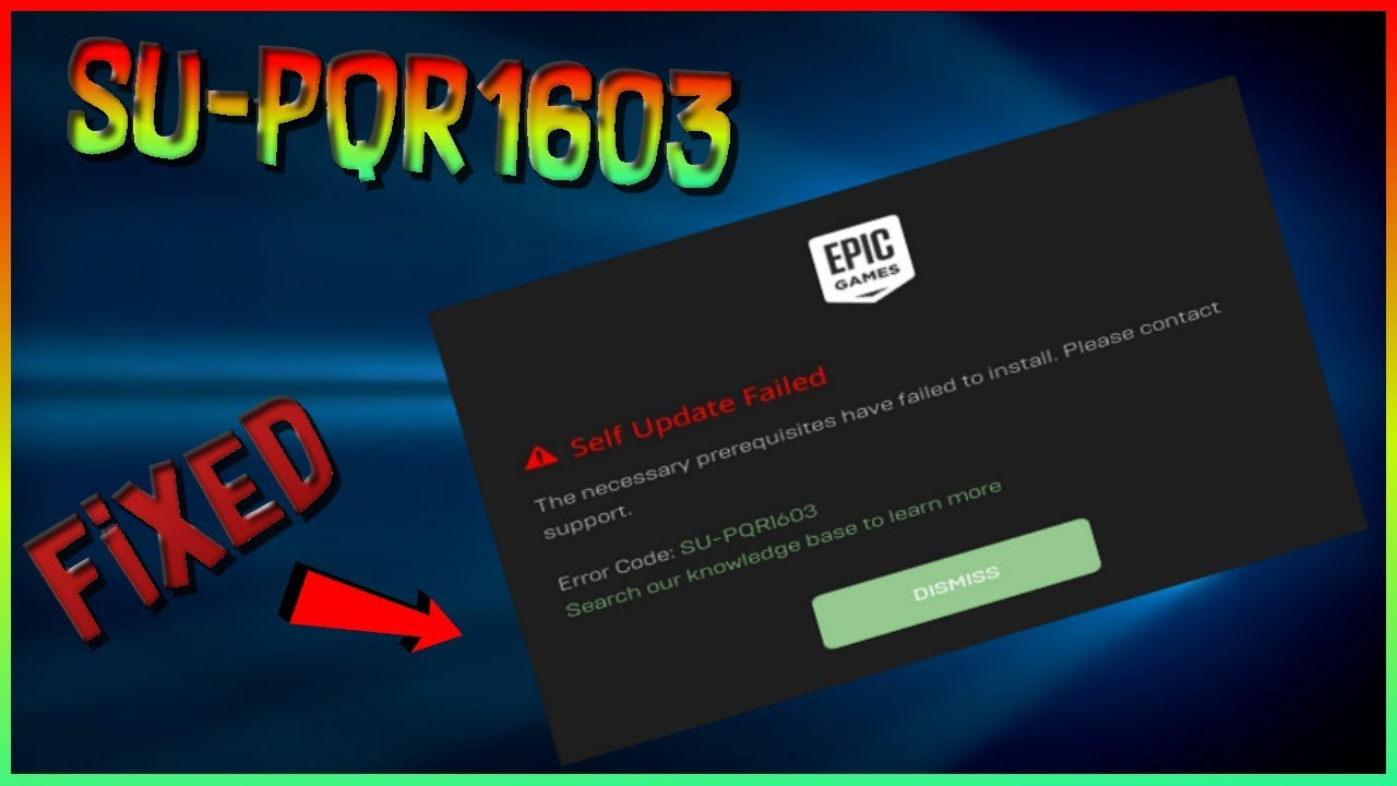 Epic Games Launcher Error 'SU-PQR1603' FIXED - YouTube