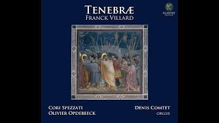 Franck Villard / Tenebrae / Cori Spezzati