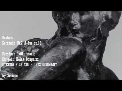 Brahms, Serenade No 2 Op 16, Heinz Bongartz
