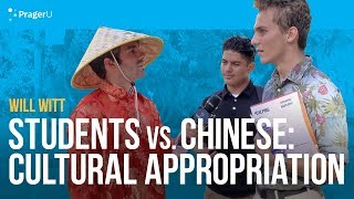 Students vs. Chinese: Cultural Appropriation