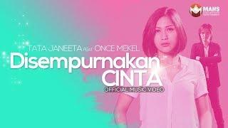 Download TATA JANEETA featuring ONCE MEKEL - DISEMPURNAKAN CINTA - ENHANCED LOVE (Official Music Video)
