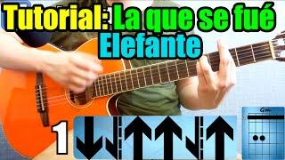 """Como tocar """"LA QUE SE FUE"""" de ELEFANTE en guitarra Tutorial completo"""