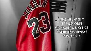 Mike Will Made It ft. Miley Cyrus, Wiz Khalifa & Juicy J - 23 (Instrumental Remake)
