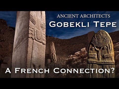 Gobekli Tepe: A French Connection | Ancient Architects