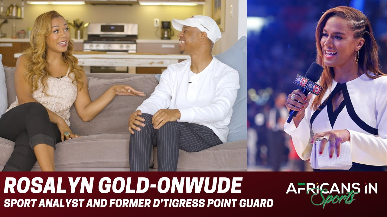 Rosalyn Gold-Onwude | We Dive Into Ros's Former Basketball Days and Life As A Broadcaster | AIS