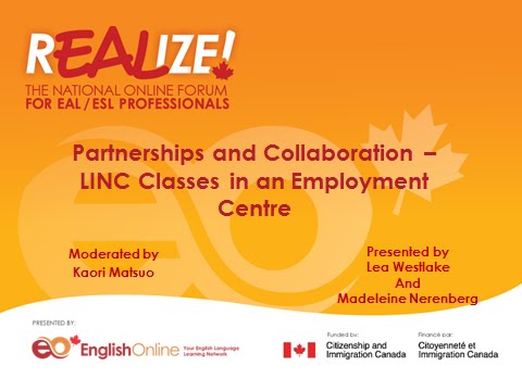 REALIZE 2015 Forum - Partnerships and Collaboration – LINC Classes in an Employment Centre