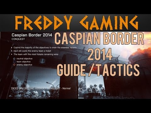 BF4 Caspian Border 2014 Guide Tactics | Second Assault Gameplay