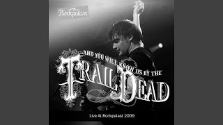 It Was There That I Saw You (Live in Cologne 14. 05. 2009)