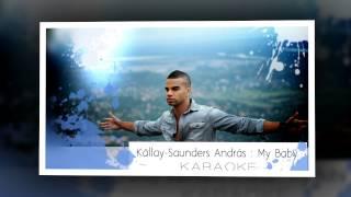Kállay Saunders András My Baby - KARAOKE