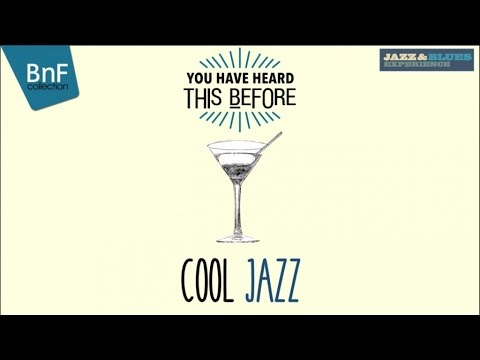 Cool Jazz - You Have Heard This Before
