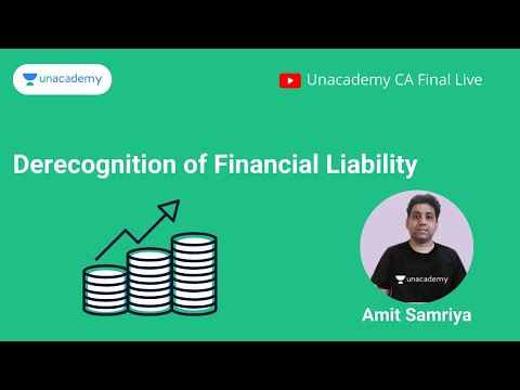 Derecognition of Financial Liability| CA Final| Unacademy CA Final Live
