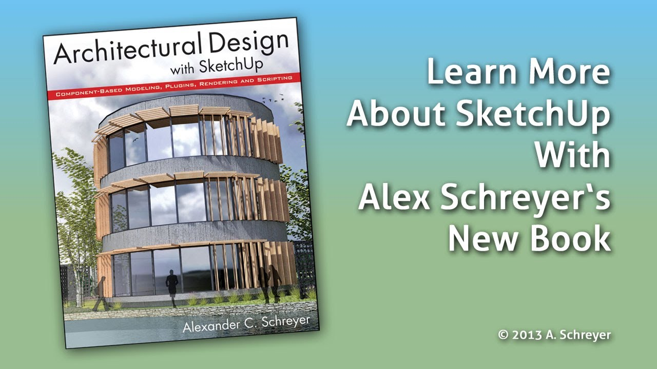 Architectural Design Wiley book companion pages | sketchup for design