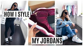 HOW I STYLE MY JORDAN