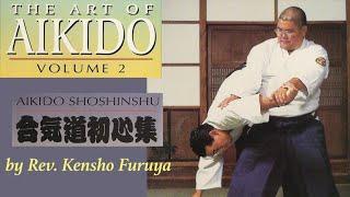 The Art of Aikido volume 2 by Rev. Kensho Furuya #aikido #kenshofuruya #aikidocenterla