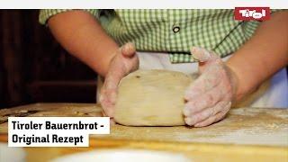 Tiroler Bauernbrot: das Original Rezept zum selber machen