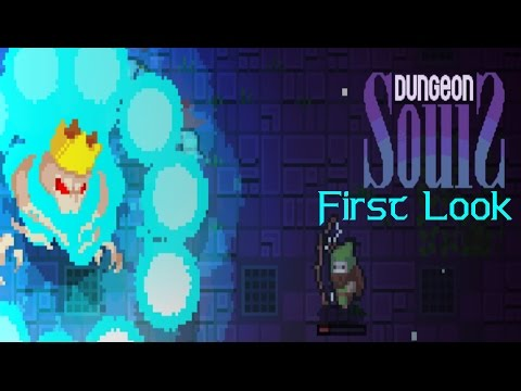 First Look - Dungeon Souls - Lack Of Attention!