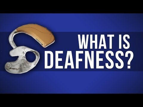 What Is Deafness?