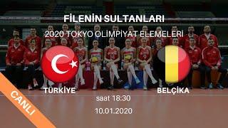 Türkiye - Belçika | 2020 Tokyo Olimpiyat Elemeleri