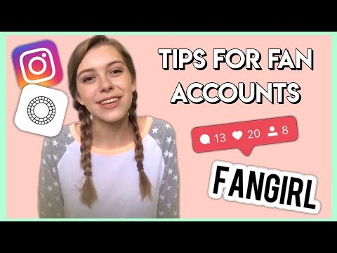How to Have a Successful Fan Account