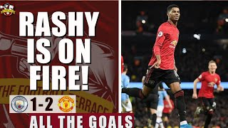 Rashford & Martial on FIRE | Manchester City 1-2 Manchester United All The Goals Show