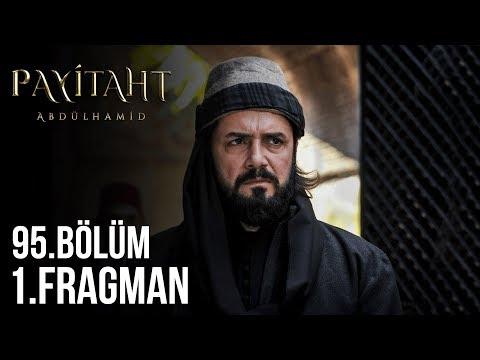 مسلسل السلطان عبد الحميد الثاني الحلقة 95
