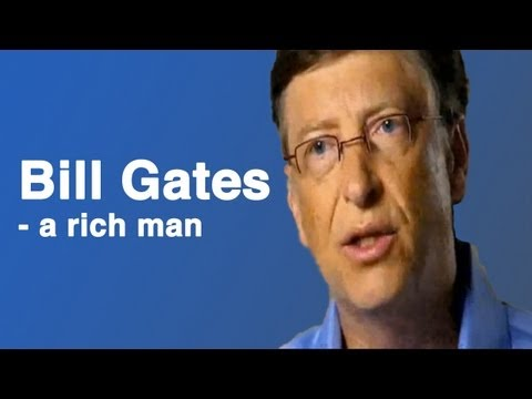 The Story of Bill Gates - a Rich Man