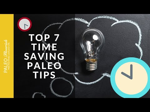My Top 7 Paleo Diet Tips That Save You Time