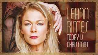 LeAnn Rimes -  We Need A Little Christmas (Official Audio)
