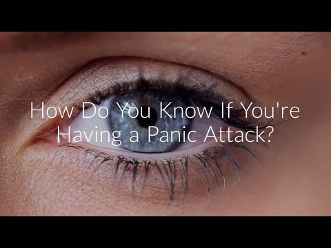 How do you know if you're having a panic attack?