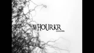 Whourkr - Concrete [Full Album]
