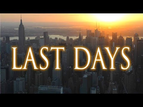 Last Days: Is this Our New Reality?