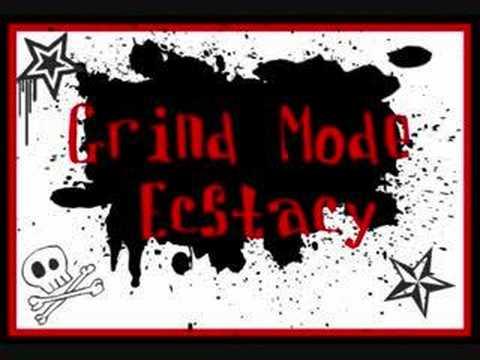 Grind Mode - Ecstacy