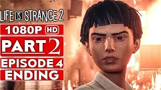 LIFE IS STRANGE 2 EPISODE 4 ENDING Gameplay Walkthrough Part 2 [1080p HD PC] - No Commentary