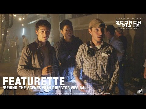 Maze Runner: The Scorch Trials 'Behindthes with Director Wes Ball' Featurette in HD 1080p