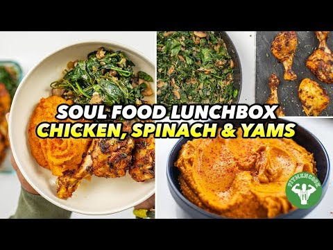 Soul Food Lunchbox Chicken, Spinach & Yams