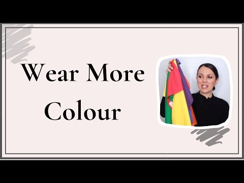 How to Wear More Colour - Part 1