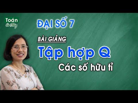 Toán 7 - Bài 1 - Tập hợp Q các số hữu tỉ - ĐK học cô Thủy 0356 109 068 (Zalo/điện thoại)