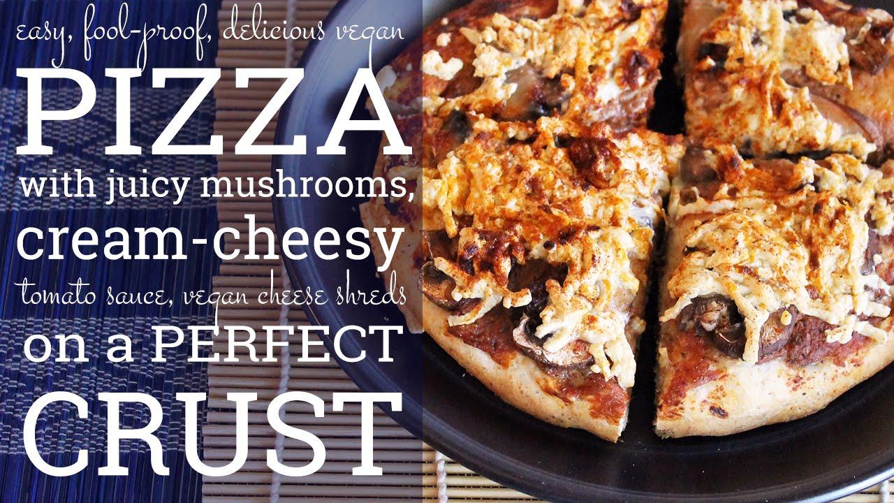 Vegan Pizza! Mushroom and Cream Cheesy Tomato Sauce