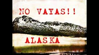 Alaska El Infierno de Hielo | Una ADVERTENCIA para los Latinos en general