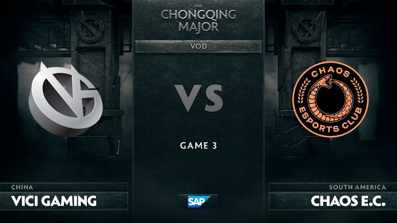 [EN] Vici Gaming vs Chaos E.C., Game 3, The Chongqing Major LB Round 2