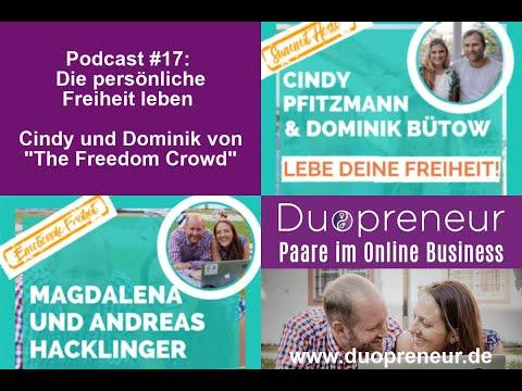 """Duopreneur-Podcast #17: Die persönliche Freiheit leben - Cindy und Dominik von """"The Freedom Crowd"""""""