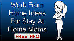 ideas for working at home for moms ideas for moms to work at home