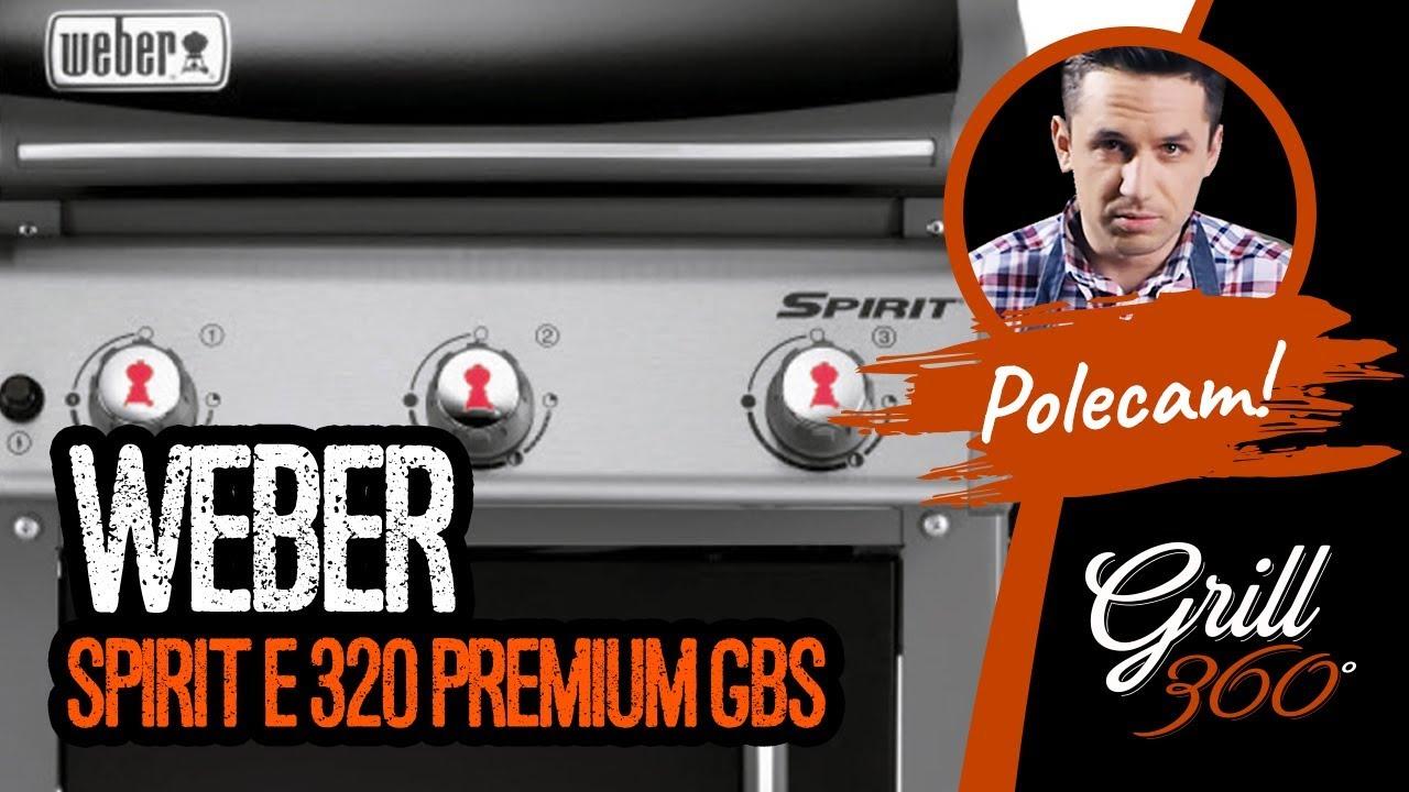 weber spirit e 320 premium gbs i recenzja grill360 youtube. Black Bedroom Furniture Sets. Home Design Ideas