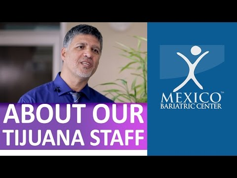 Mexico Bariatric Center | Meet our Staff in Tijuana | 2016